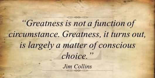 greatness-is-not-a-function-of-circumstance